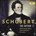 Schubert: The Edition 1 - Orchestral, Chamber, Piano