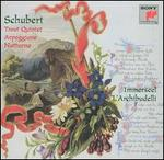 Schubert: Trout Quintet; Arpeggione & Notturno