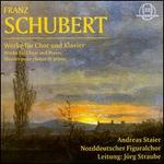 Schubert: Works for Choir and Piano