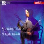 Schubertiana - Shin-Ichi Fukuda (guitar)