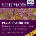 Schuman: Kinderscenen, Op. 15; Papillons, Op. 2; Sonata No. 1 in F