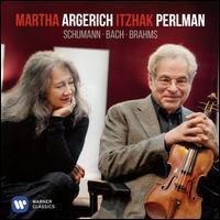 Schumann, Bach, Brahms - Itzhak Perlman (violin); Martha Argerich (piano)