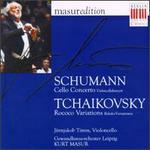 Schumann: Cello Concerto; Tchaikovsky: Rococo Variations
