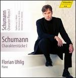 Schumann: Character Pieces, Vol. 1