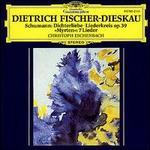 """Schumann: Dichterliebe; Liederkreis Op.39; Selection from """"Myrten"""""""
