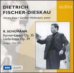 Schumann: Kerner-Lieder, Op. 35; Liederkreis, Op. 39