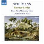 Schumann: Kerner-Lieder