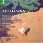 Schumann: Kinderszenen, Op. 15; Waldszenen, Op. 82; Bunte Bl?tter, Op. 99