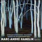 Schumann: Kinderszenen; Waldszenen; Jan�cek: On the Overgrown Path 1