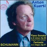 Schumann: Piano Sonata in G minor, Op. 22; Fantasie in C major, Op. 17
