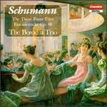 Schumann: The 3 Piano Trios; Fantasiestucke