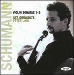 Schumann: Violin Sonatas 1-3