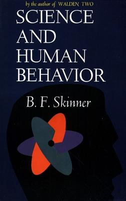 Science and Human Behavior - Skinner, B F