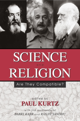 Science and Religion - Kurtz, Paul (Editor)