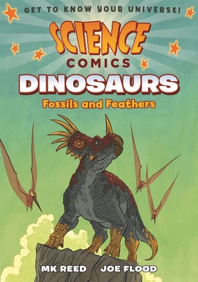 Science Comics: Dinosaurs - Reed, MK