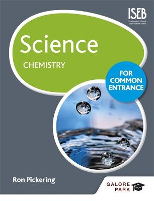 Science for Common Entrance: Chemistry - Pickering, Ron