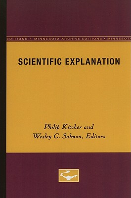 Scientific Explanation - Kitcher, Philip (Editor), and Salmon, Wesley C (Editor)