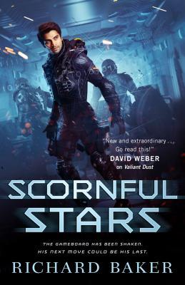Scornful Stars - Baker, Richard