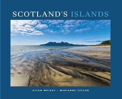 Scotland's Islands - Wright, Allan (Photographer), and Taylor, Marianne (Text by)