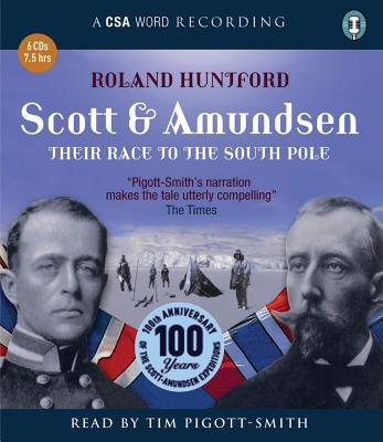 Scott and Amundsen - Huntford, Roland