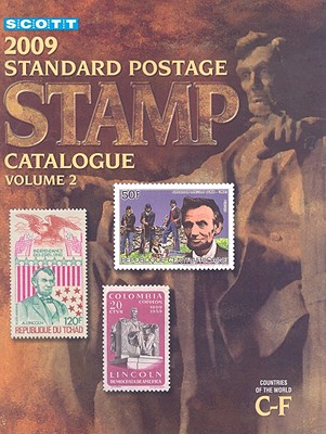 Scott Standard Postage Stamp Catalogue, Volume 2: Countries of the World C-F - Kloetzel, James E (Editor)