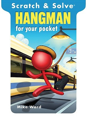 Scratch & Solve(r) Hangman for Your Pocket - Ward, Mike
