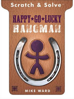 Scratch & Solve (R) Happy-Go-Lucky Hangman - Ward, Mike