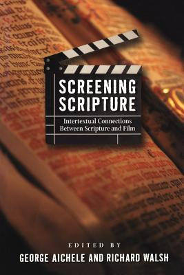 Screening Scripture - Aichele, George (Editor)
