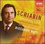 Scriabin: Symphonies Nos. 1, 2, 3; La Poème de l'extase; Prométhée