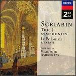 Scriabin: The 3 Symphonies; Le Po�me de l'extase