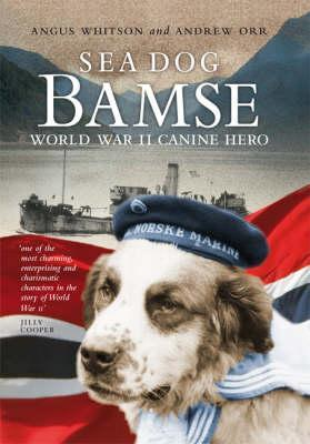 Sea Dog Bamse - Whitson, Angus, and Orr, Andrew A.