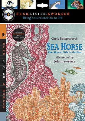 Sea Horse: The Shyest Fish in the Sea - Butterworth, Chris