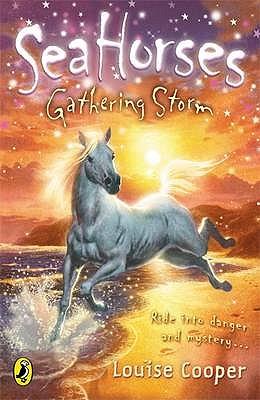 Sea Horses: Gathering Storm - Cooper, Louise