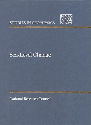 Sea-Level Change - National Research Council, and Division on Earth and Life Studies, and Commission on Geosciences Environment and Resources