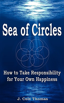 Sea of Circles - Thomas, Jonie, and Thomas, Cole J, and Thomas, Casonya (Editor)