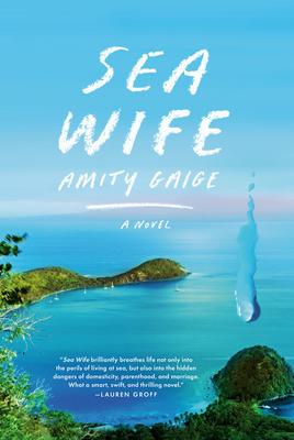 Sea Wife - Gaige, Amity