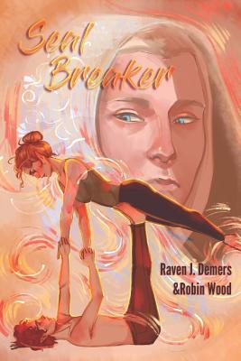Seal Breaker - Wood, Robin, and Klowden, Ellen (Editor), and DeMers, Raven J