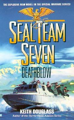 Seal Team Seven 14: Death Blow - Douglass, Keith