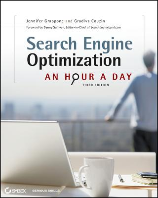 Search Engine Optimization: An Hour a Day - Grappone, Jennifer