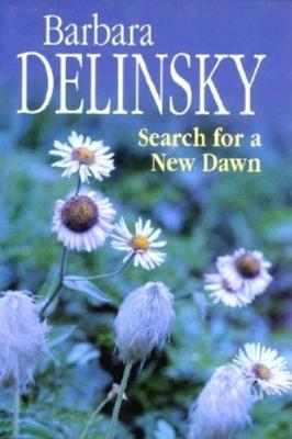Search for a New Dawn - Delinsky, Barbara