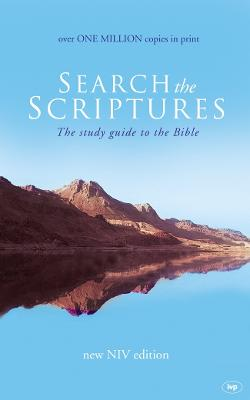 Search the Scriptures: The Study Guide to the Bible - Stibbs, Alan M. (Editor)