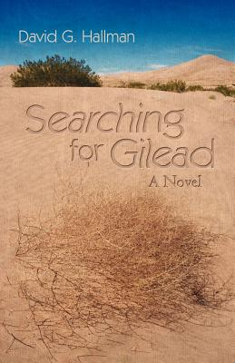 Searching for Gilead - Hallman, David G