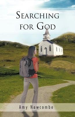 Searching for God - Newcombe, Amy