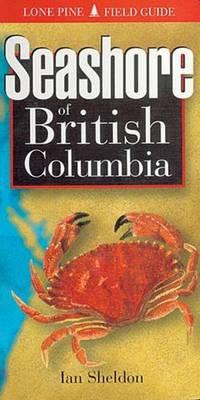 Seashore of British Columbia - Sheldon, Ian