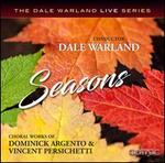 Seasons: Choral Works of Dominick Argento & Vincent Persichetti
