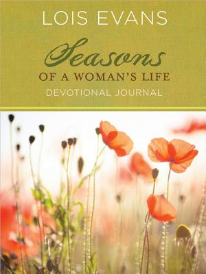 Seasons of a Woman's Life Devotional Journal - Evans, Lois