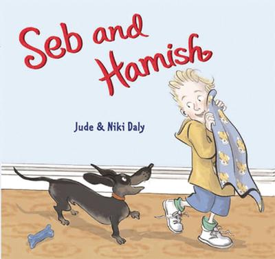 SEB and Hamish - Daly, Niki (Illustrator), and Daly, Jude