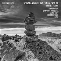 Sebastian Fagerlund: Stonework; Drifts; Transit - Ismo Eskelinen (guitar); Finnish Radio Symphony Orchestra; Hannu Lintu (conductor)