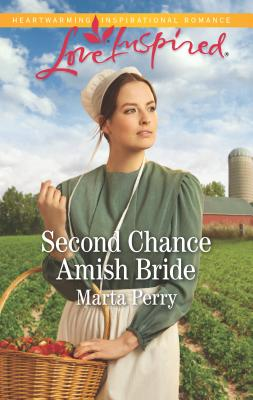 Second Chance Amish Bride - Perry, Marta