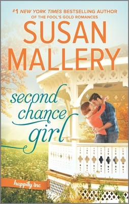 Second Chance Girl: A Modern Fairy Tale Romance - Mallery, Susan